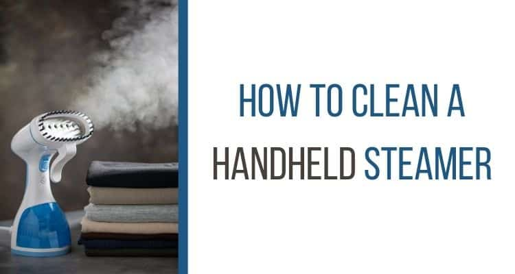 how to clean a handheld steamer